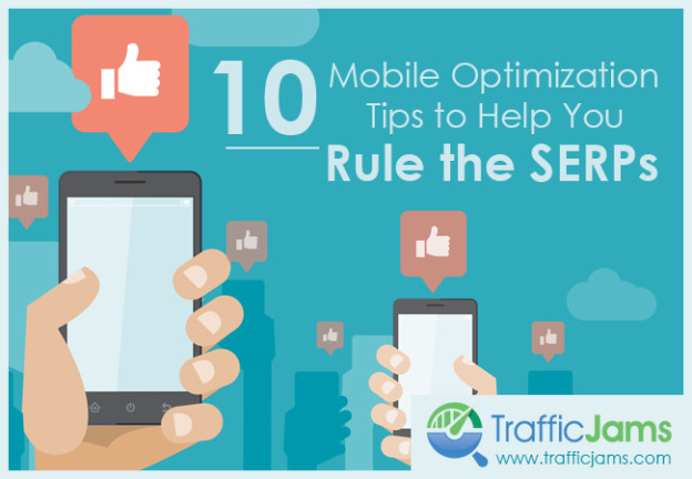 mobile optimization tips to rule the serps