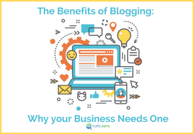 benefits of blogging and why your SMB needs one